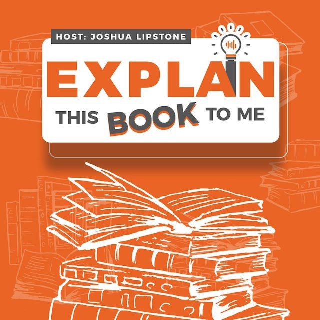 Explain This Book To Me